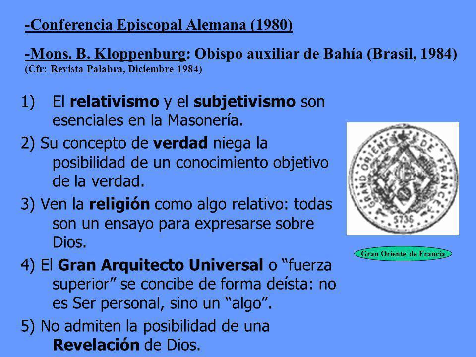 La Masonería lleva a la negación de la existencia de Dios; a la negación de la misma moral; y abre camino al ateísmo, al panteísmo, al iluminismo, al