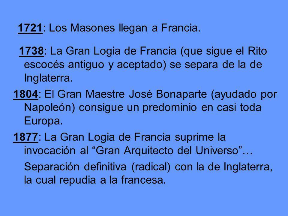 1738: La Gran Logia de Francia (que sigue el Rito escocés antiguo y aceptado) se separa de la de Inglaterra.