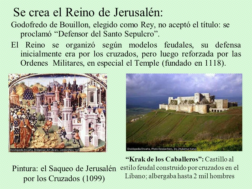 Los cruzados (Mapa en verde) conquistan Jerusalén y buena parte de Palestina: fue la única Cruzada con una enorme victoria militar, pues las distintas