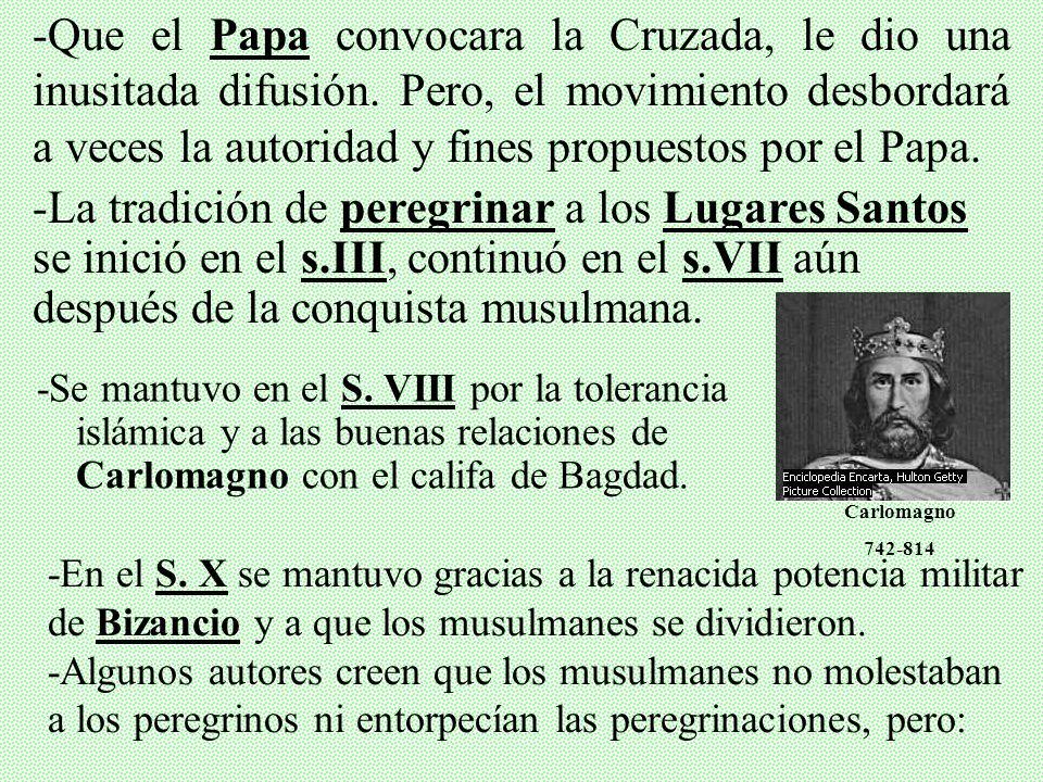 II. CONTEXTO HISTÓRICO Y ORIGEN -Ideal religioso de vincular la peregrinación a Tierra Santa como una forma de Penitencia y de imitación a Cristo. -Ha