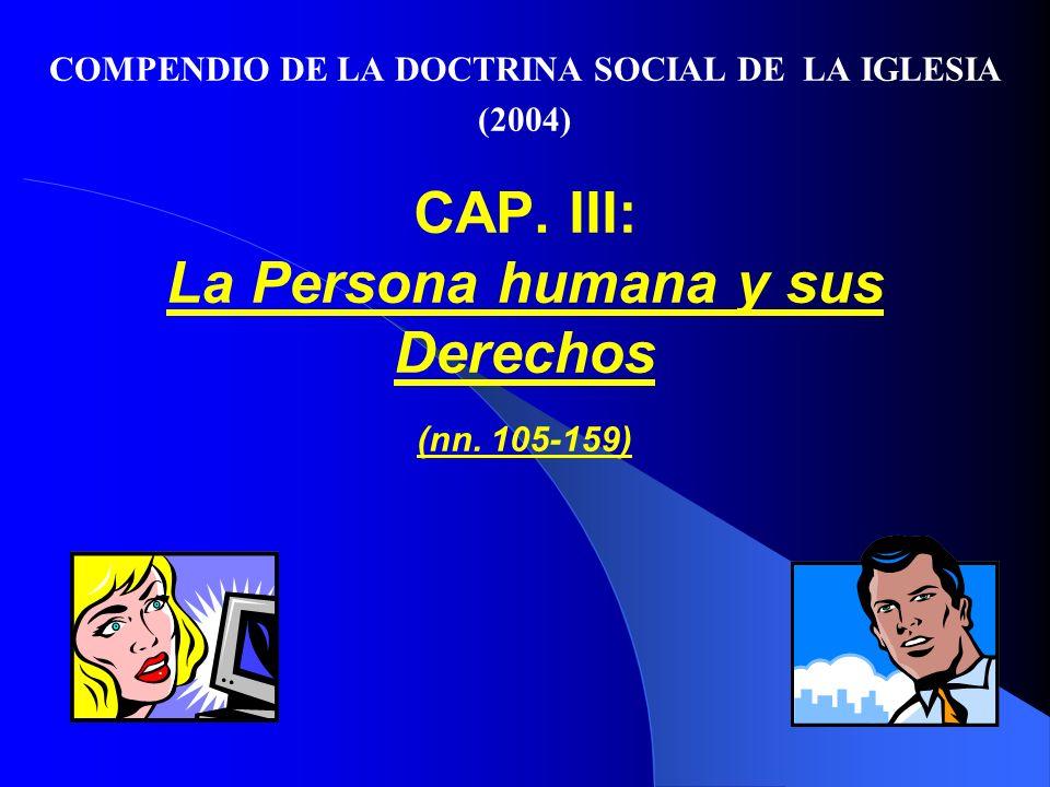 CAP.III: La Persona humana y sus Derechos (nn.