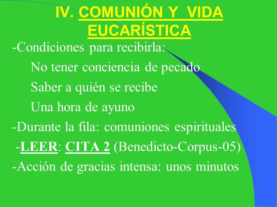 -Epíclesis: Pre-consacratoria (campanita) y Post-consacratoria. -Atención máxima durante la Plegaria Eucarística y la Consagración: Auméntame la fe, l