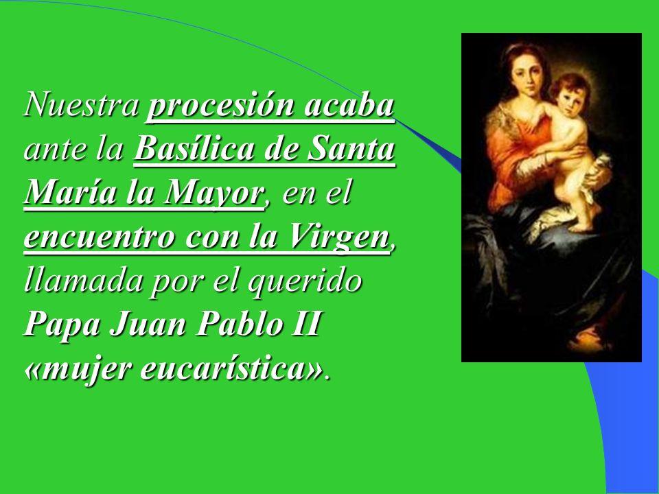 Conclusión : -Vivir la Eucaristía como la Virgen. El Papa Benedicto XVI dijo al final de la Procesión del Corpus Christi-05 en Roma: