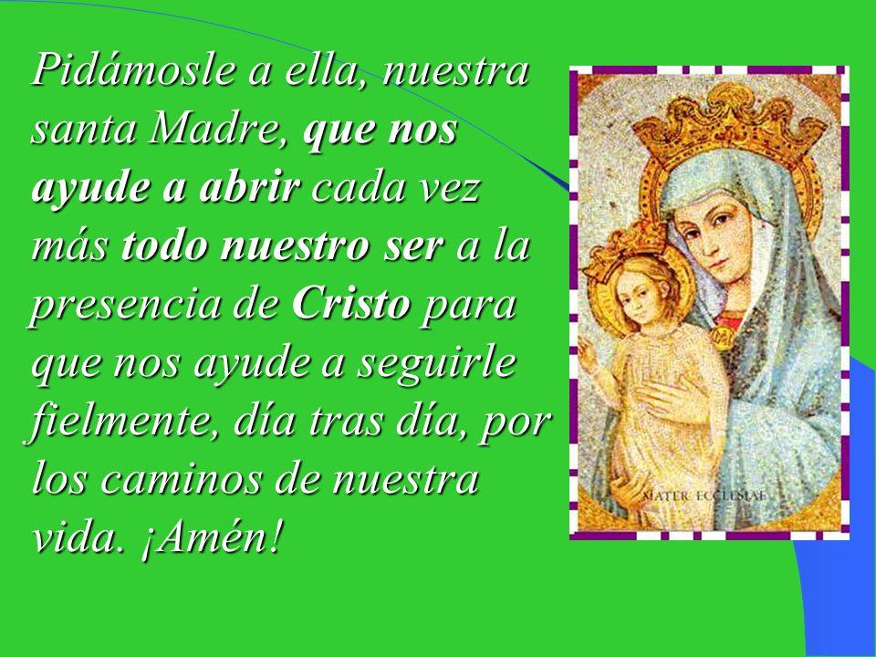 María, la Madre del Señor, nos enseña realmente lo que es entrar en comunión con Cristo: María ofreció su propia carne, su propia sangre a Jesús y se