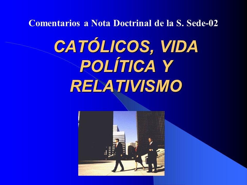 (N.2) Falso concepto de tolerancia: Piden a ciudadanos -incluidos católicos- que renuncien a contribuir según su conciencia a conformar la vida social, según los medios lícitos del orden democrático.