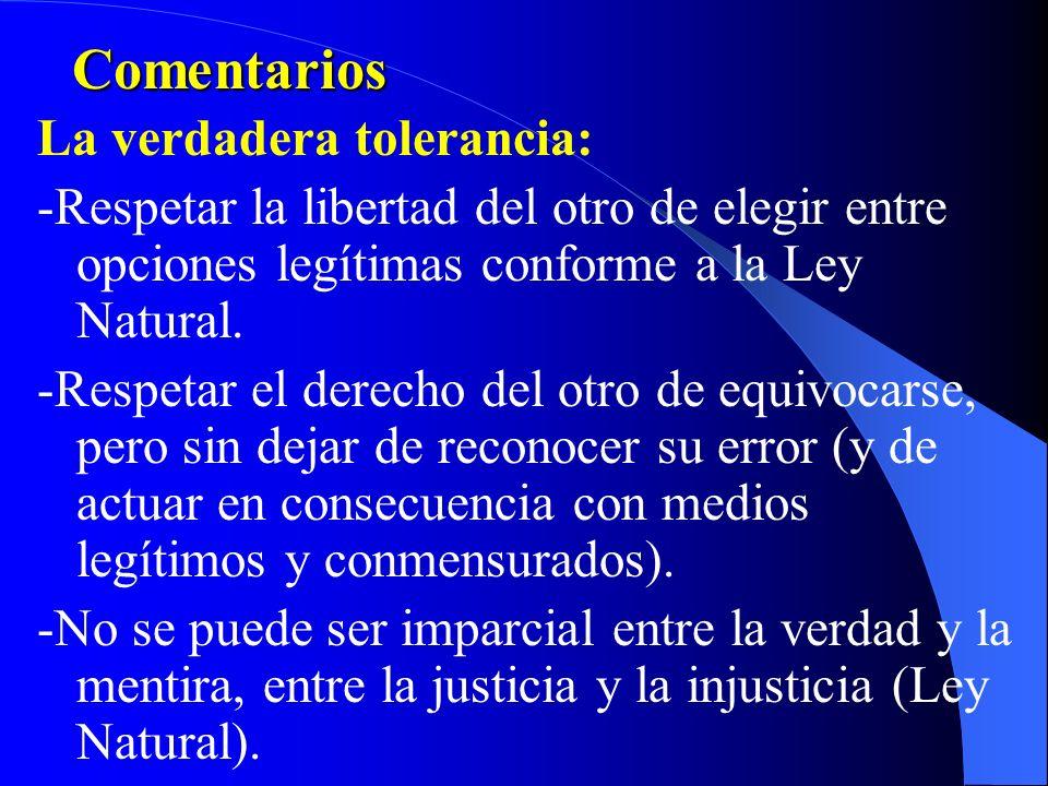 Comentarios Implicaciones del Pluralismo Ético: -Al absolutizarse una falsa tolerancia se deja indefenso al más débil, cuyos derechos no son tolerados
