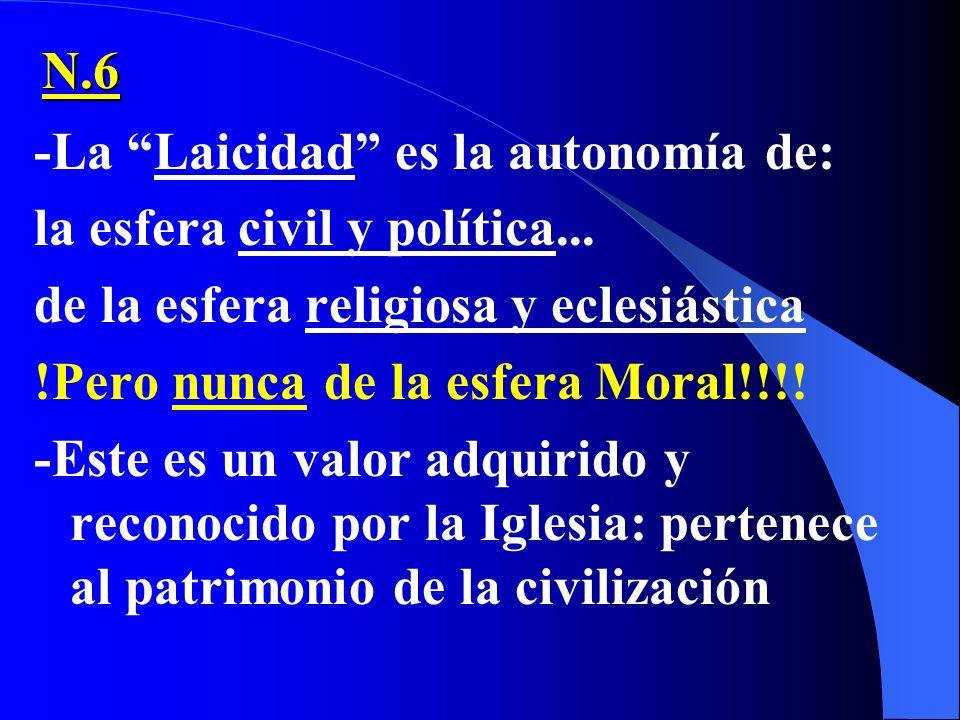 La ética no es un valor confesional, sino: algo radicado en el ser humano y que pertenece a la Ley Moral Natural -Las exigencias éticas no exigen de s