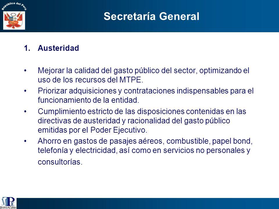 Eficiencia administrativa 1.Austeridad. 2.Ética y Transparencia. 3.Eficiencia, buena atención y simplificación administrativa. 4.Infraestructura. 5.De