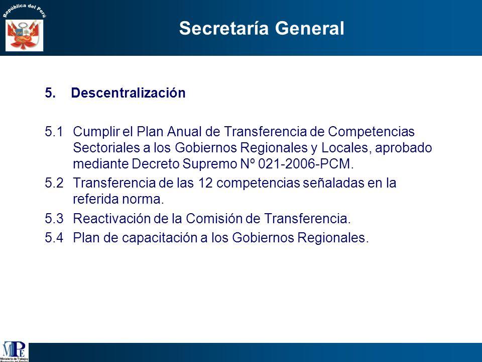 Secretaría General 4. Infraestructura Objetivo: mejorar las condiciones de la Sede Central. Mantenimiento preventivo del sótano. Reacondicionamiento d