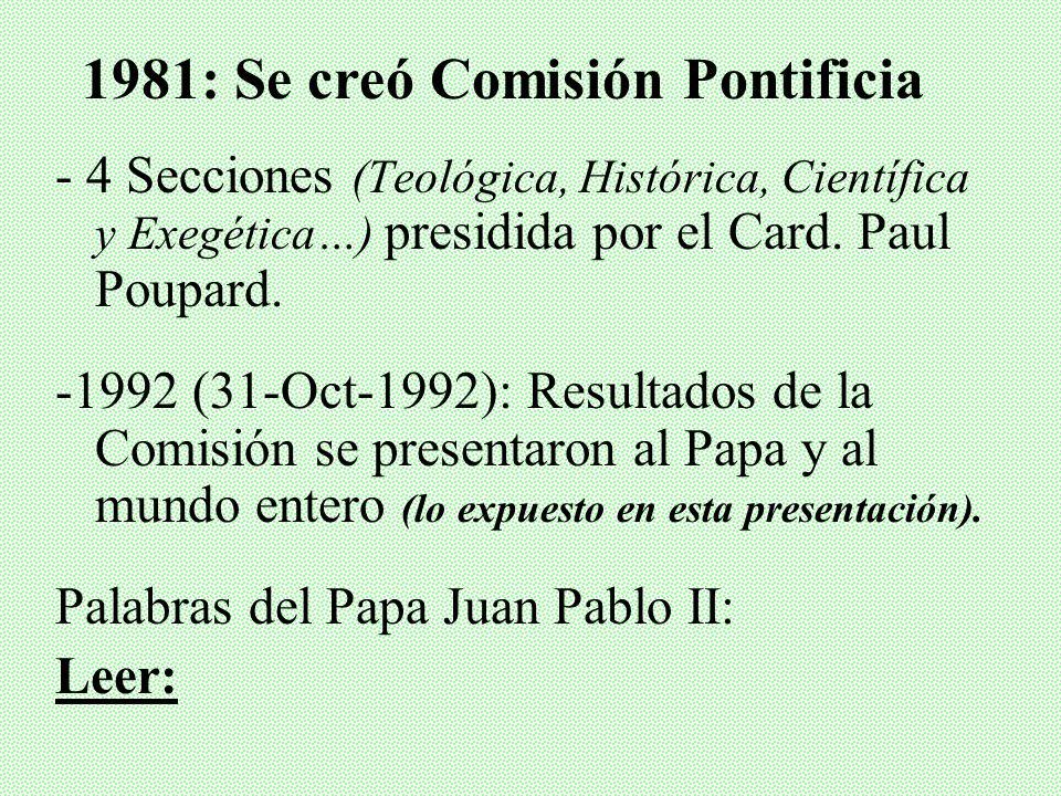 V. LA COMISIÓN PONTIFICIA (1981) -Papa Juan Pablo II (10-Nov-1979): Centenario del Nacimiento de Albert Einstein, pidió que se aclarara el Caso Galile