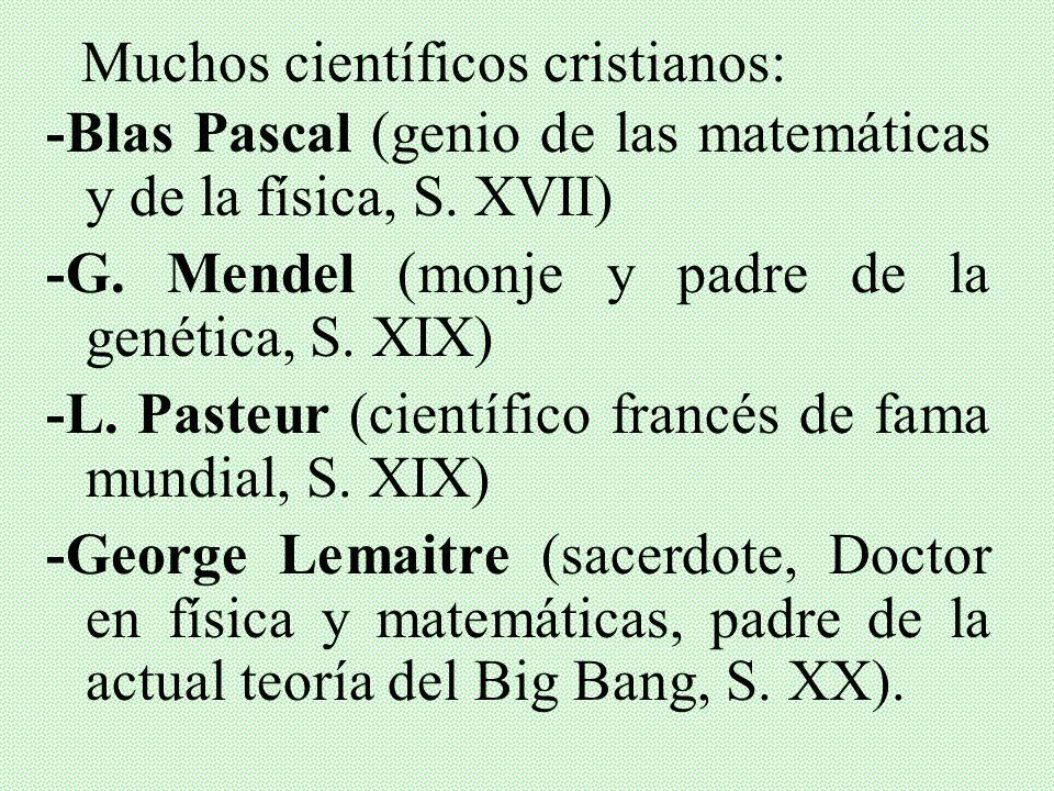 -No problemas con Newton, Maxwell, Einstein, etc. -La Iglesia no contra ciencia: Galileo Galilei era miembro Academia Pontificia de las Ciencias, fund