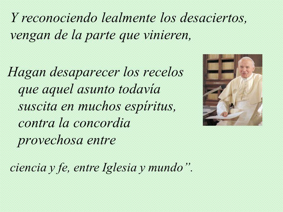 UNA PETICIÓN DE JUAN PABLO II Discurso (10-Dic-1979) (Centenario nacimiento de A. Einstein): Deseo que teólogos, sabios e historiadores animados de es