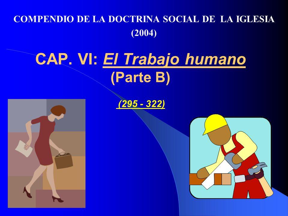 c) El derecho de huelga 304.