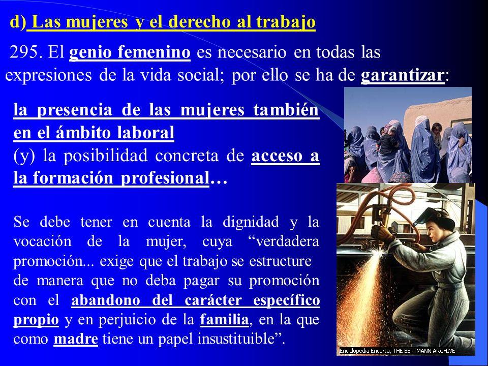 d) Las mujeres y el derecho al trabajo 295.
