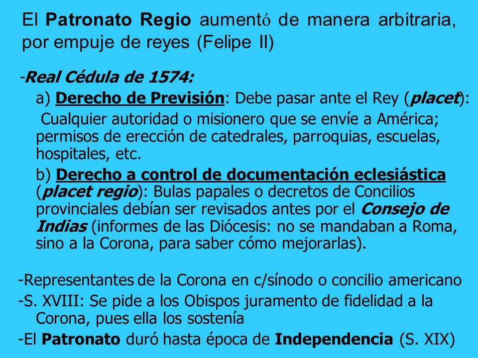 -Julio II da el Patronato Universal sobre todas las Iglesias de América, a la Corona de Castilla… ¿Por qué? a) La Santa Sede no tenía fondos para mant