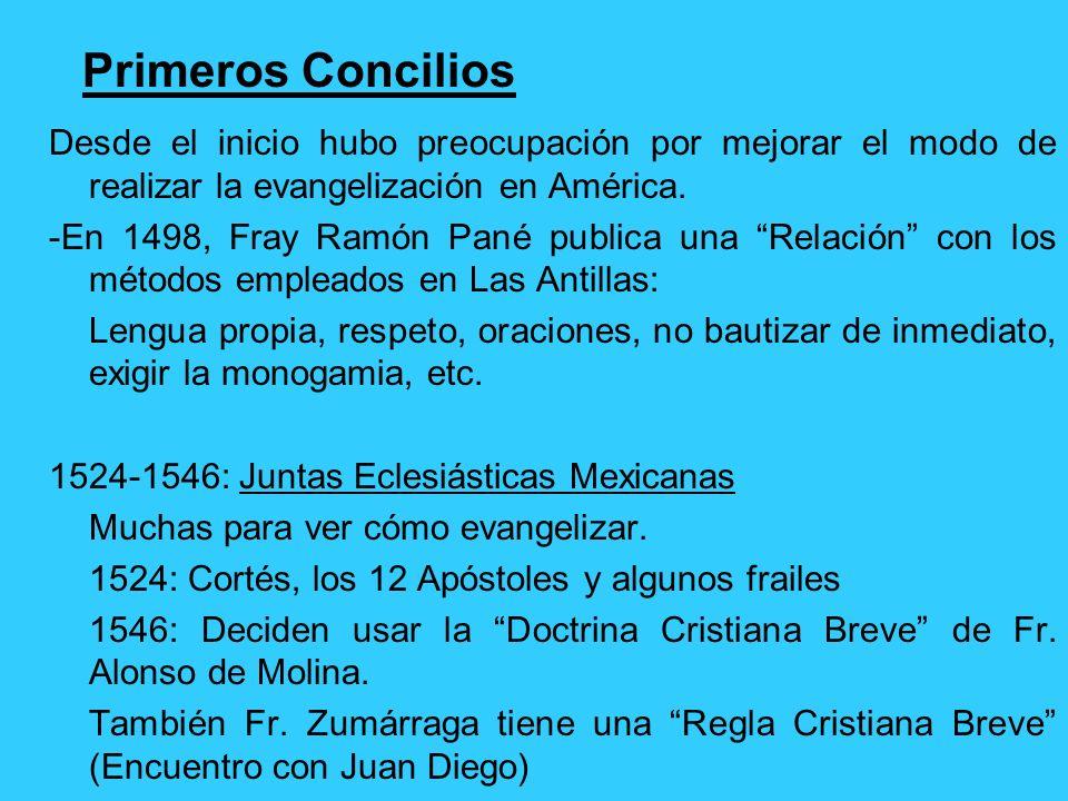 1508: Sto. Domingo y San Juan (Puerto Rico) 1531: Comayagua (Alonso de Talavera, Jerónimo) 1534: Guatemala (Fco. de Marroquín, secular) 1539: Chiapas