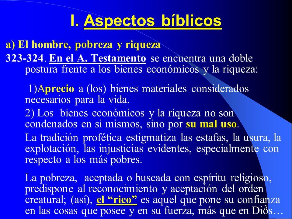 2CONTENIDO I.Aspectos Bíblicos II. Moral y Economía III. Iniciativa privada y empresa IV. Instituciones económicas al servicio del hombre V. Las Res n