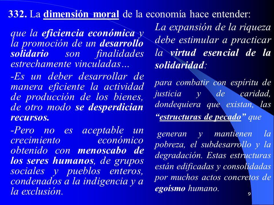 8 la dignidad de la persona humana, su entera vocación y el bien de toda la sociedad. Porque el hombre es el autor, el centro y el fin de toda la vida