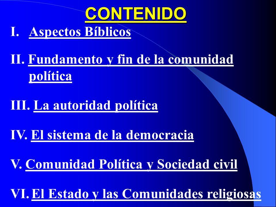 1 CAP. VIII: La Comunidad Política (377 – 427) COMPENDIO DE LA DOCTRINA SOCIAL DE LA IGLESIA (2004)
