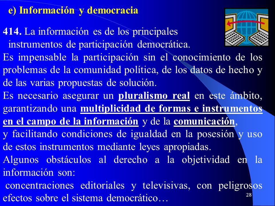 27 413. Los partidos políticos tienen la tarea de favorecer una amplia participación y acceso de todos a las responsabilidades públicas. Los partidos