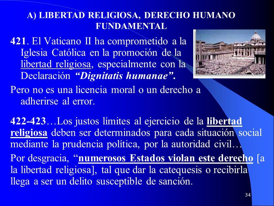 33 VI. El Estado y las Comunidades religiosas