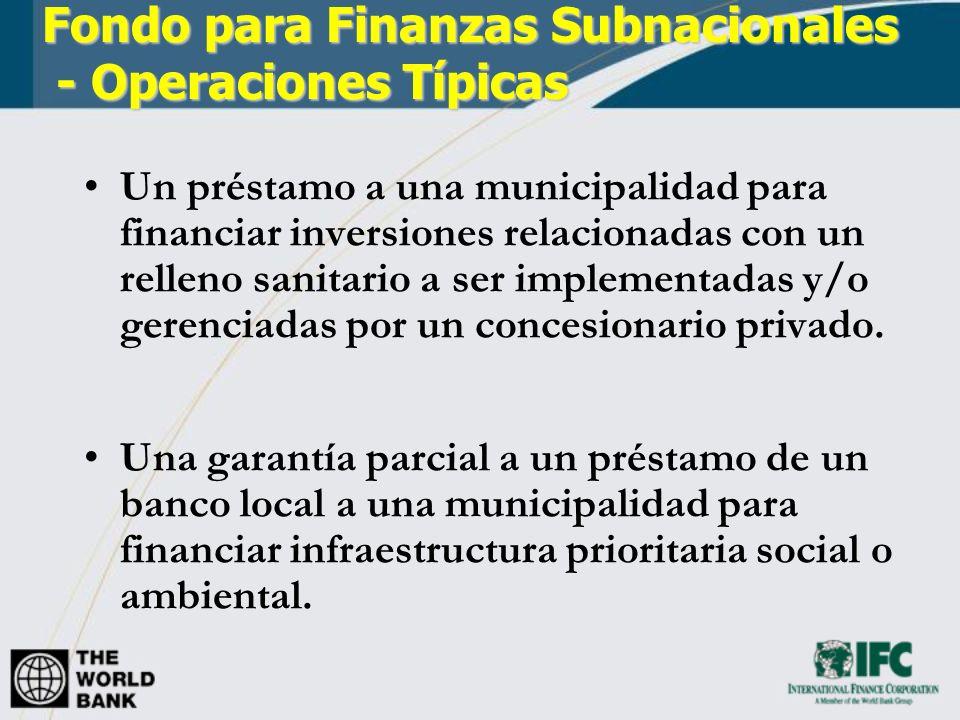 Un préstamo a una municipalidad para financiar inversiones relacionadas con un relleno sanitario a ser implementadas y/o gerenciadas por un concesiona