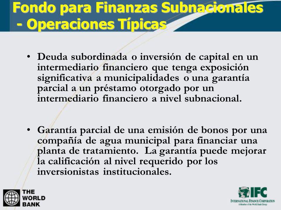 Deuda subordinada o inversión de capital en un intermediario financiero que tenga exposición significativa a municipalidades o una garantía parcial a