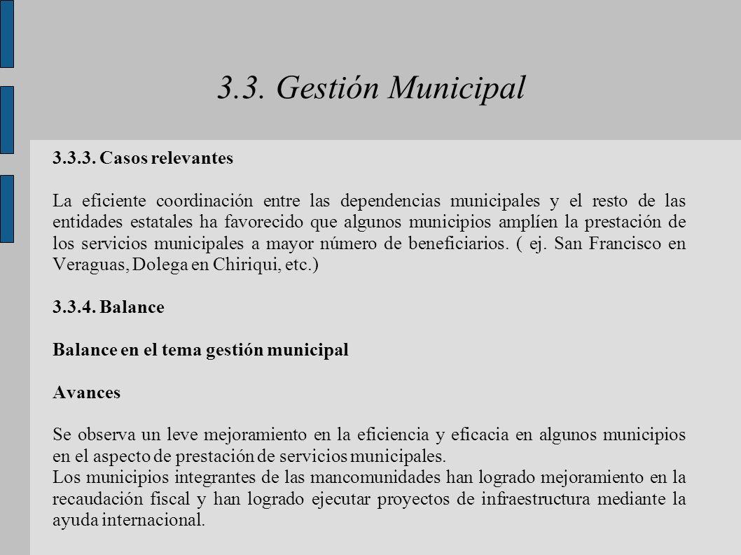 3.3. Gestión Municipal 3.3.3. Casos relevantes La eficiente coordinación entre las dependencias municipales y el resto de las entidades estatales ha f