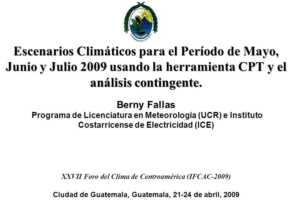 Escenarios Climáticos para el Período de Mayo, Junio y Julio 2009 usando la herramienta CPT y el análisis contingente.