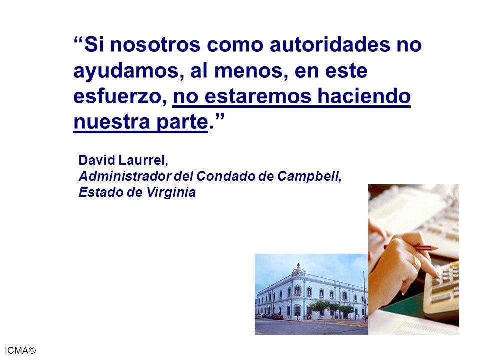 ICMA© Si nosotros como autoridades no ayudamos, al menos, en este esfuerzo, no estaremos haciendo nuestra parte. David Laurrel, Administrador del Cond