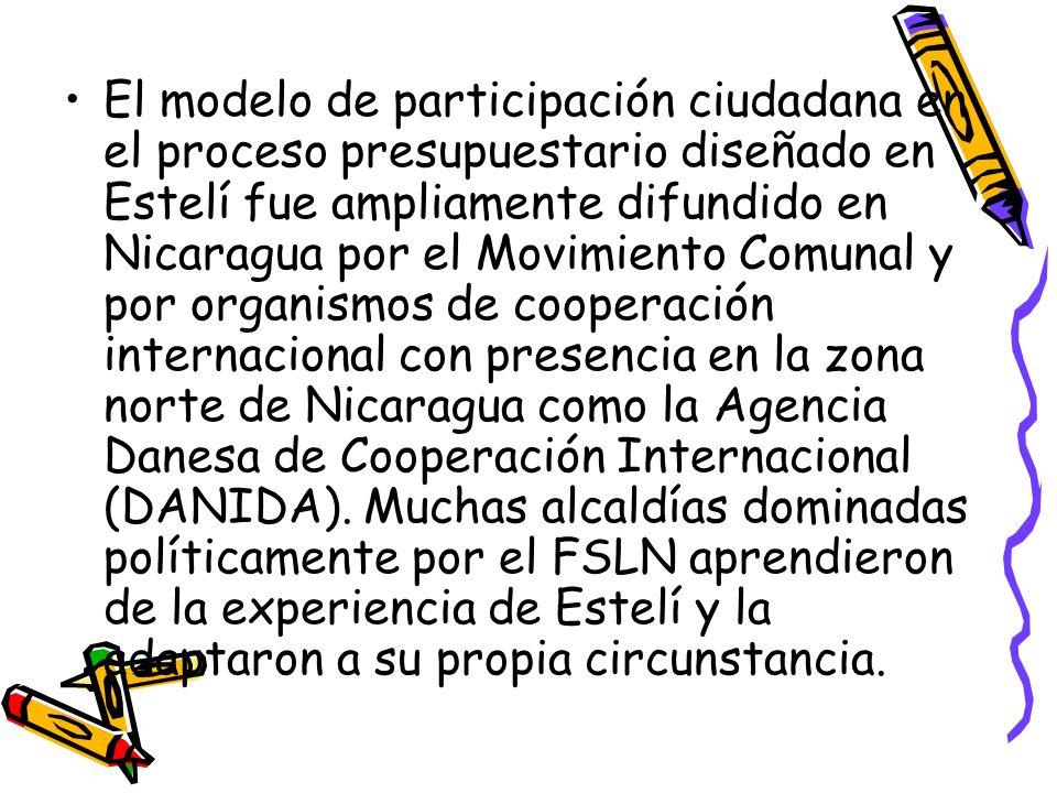 El modelo de participación ciudadana en el proceso presupuestario diseñado en Estelí fue ampliamente difundido en Nicaragua por el Movimiento Comunal