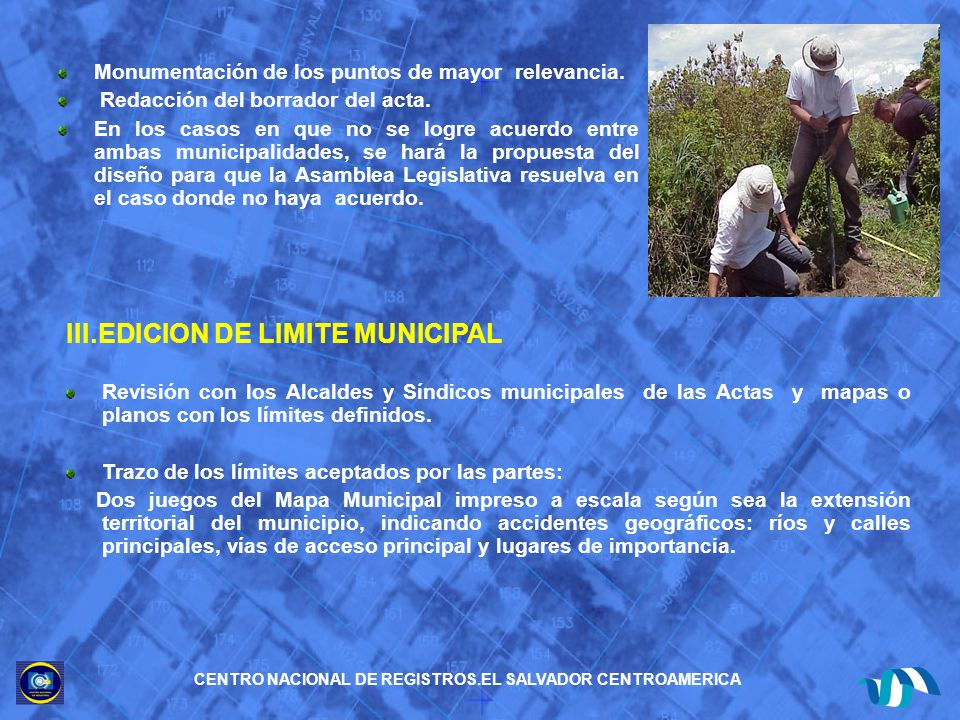 Avance en la Definición de Límites Municipales del departamento de San Salvador De los 19 municipios que conforman el Departamento de San Salvador, se tiene un avance del 100% de la totalidad de los 74 límites que se relacionan entre ellos.