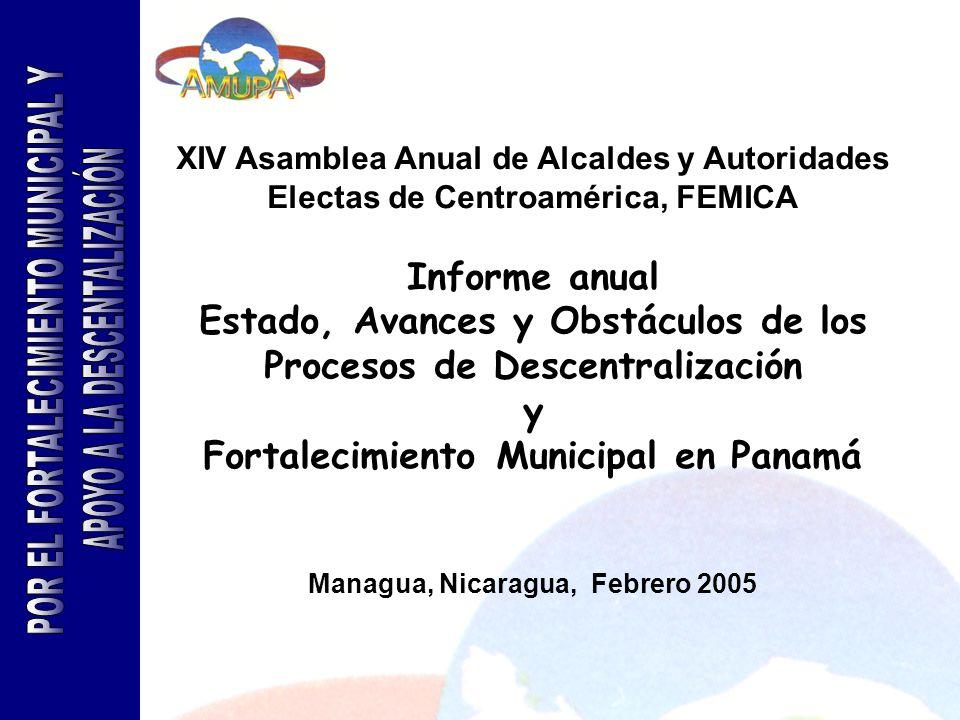 XIV Asamblea Anual de Alcaldes y Autoridades Electas de Centroamérica, FEMICA Informe anual Estado, Avances y Obstáculos de los Procesos de Descentral
