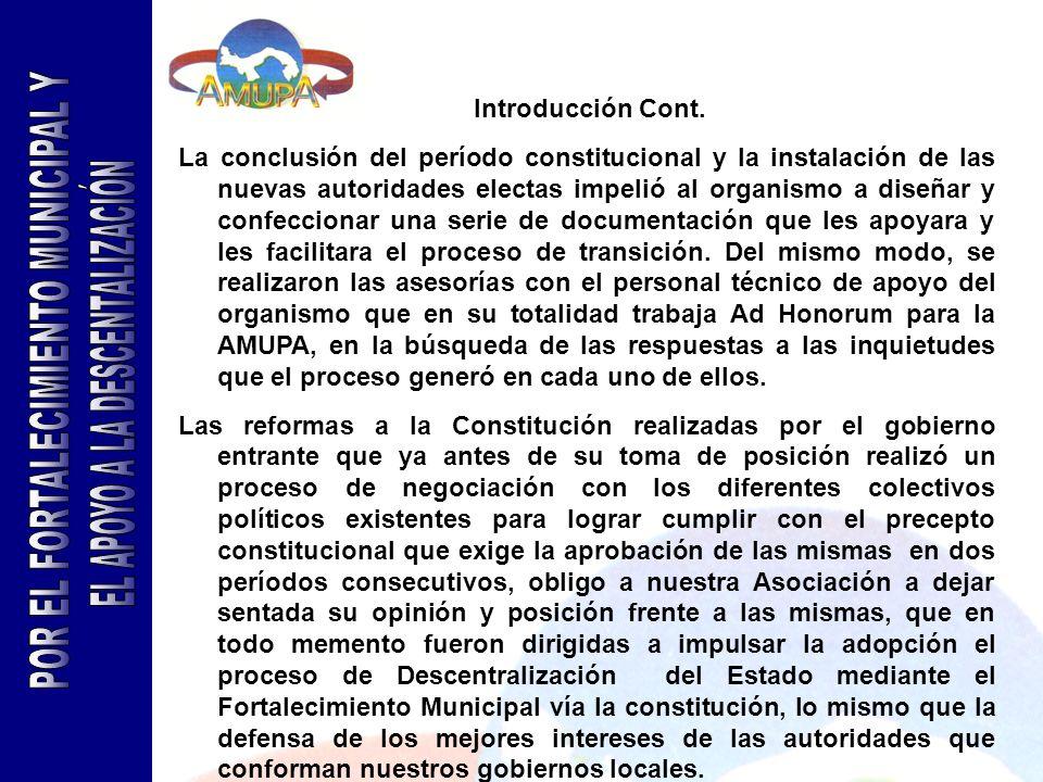 Introducción Cont. La conclusión del período constitucional y la instalación de las nuevas autoridades electas impelió al organismo a diseñar y confec