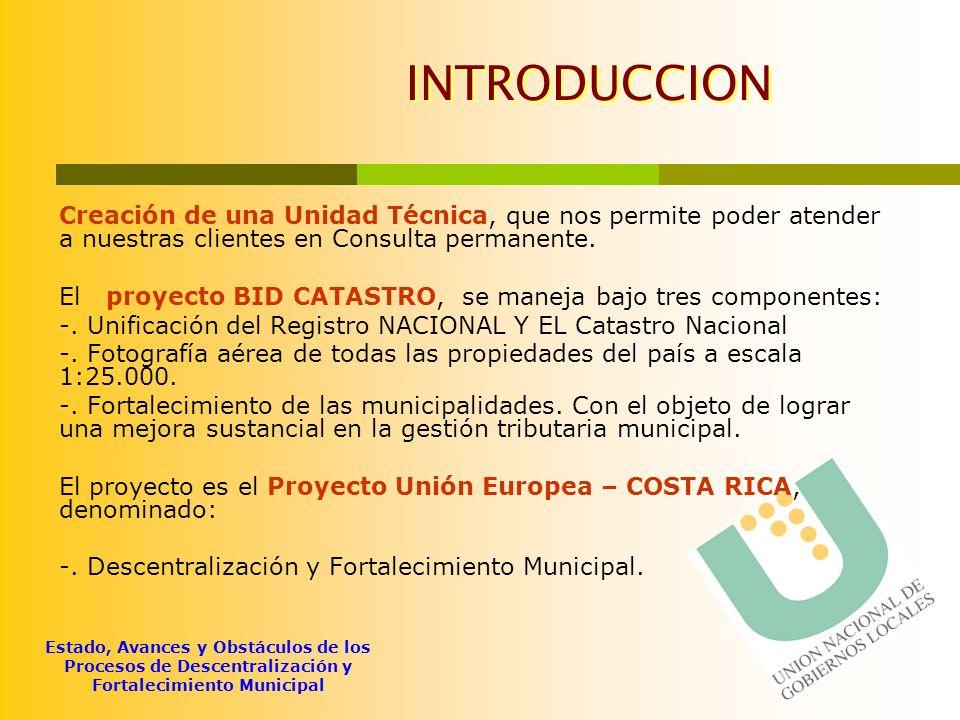 Estado, Avances y Obstáculos de los Procesos de Descentralización y Fortalecimiento Municipal Gestión Pública Municipal 5.
