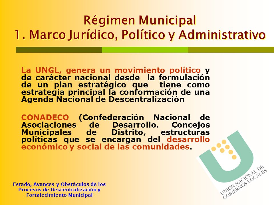 Estado, Avances y Obstáculos de los Procesos de Descentralización y Fortalecimiento Municipal Gestión Pública Municipal 4.