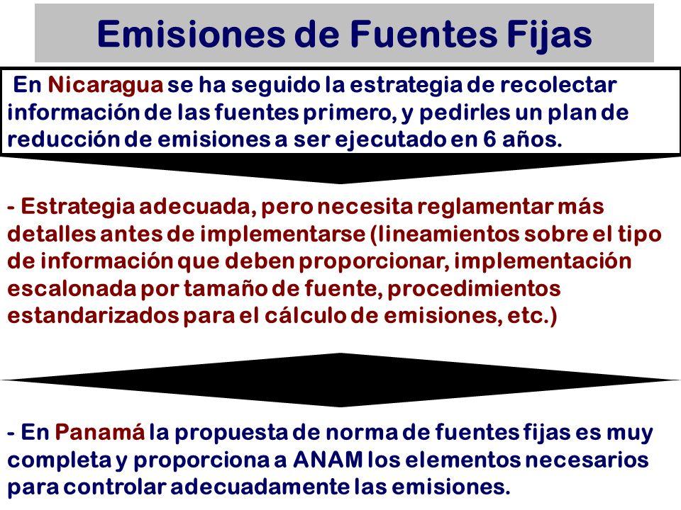 Emisiones de Fuentes Fijas - Estrategia adecuada, pero necesita reglamentar más detalles antes de implementarse (lineamientos sobre el tipo de informa