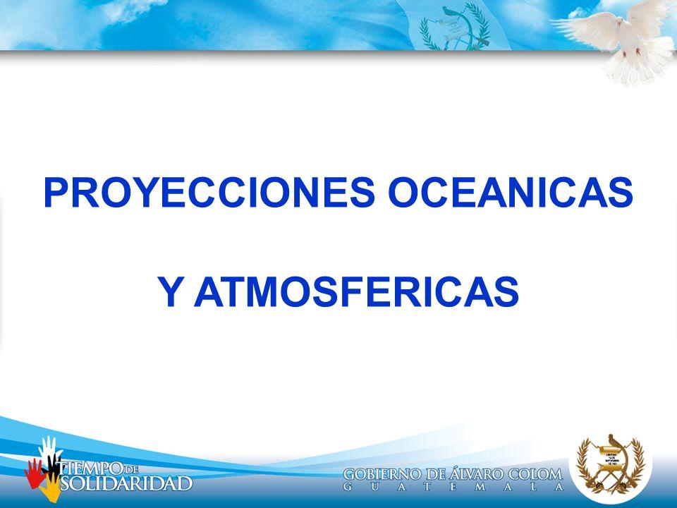 PROYECCIONES OCEANICAS Y ATMOSFERICAS