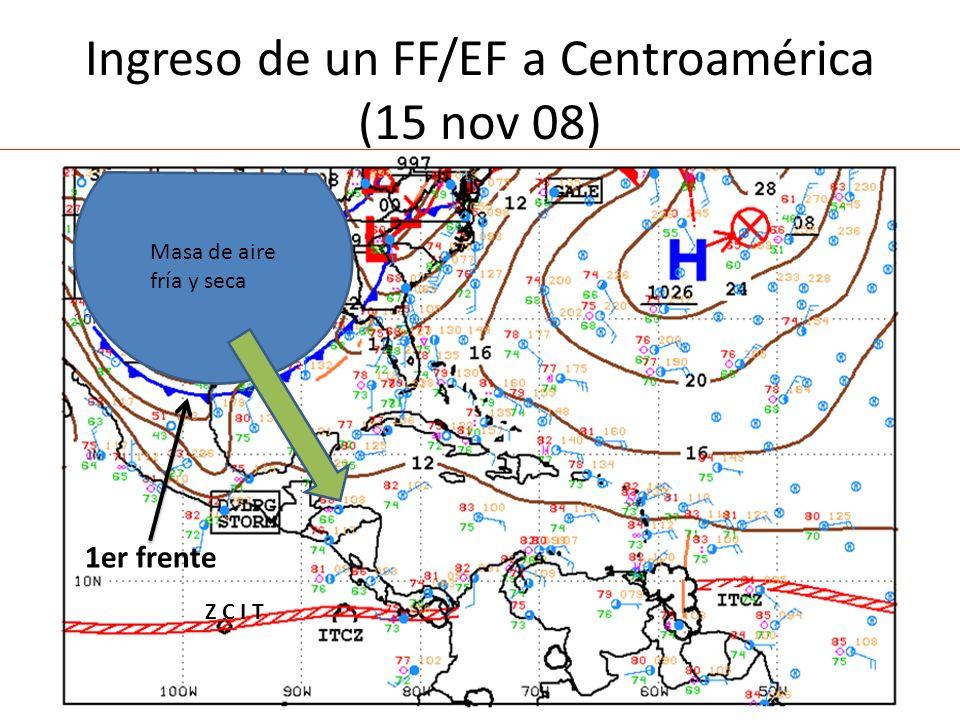 Llegada de FF/EF a CR-rompen los nortes (18 nov 08) Lluvia en Limón=165 mm 2do frente 1er frente