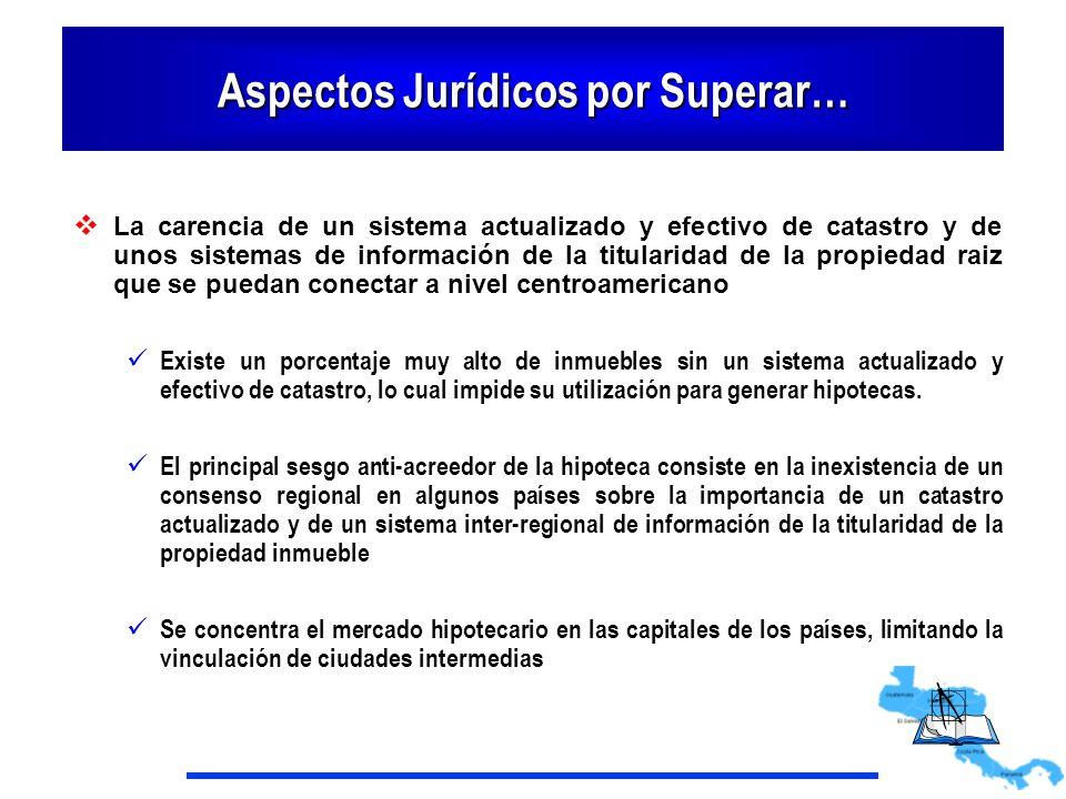 Aspectos Jurídicos por Superar… La carencia de un sistema actualizado y efectivo de catastro y de unos sistemas de información de la titularidad de la
