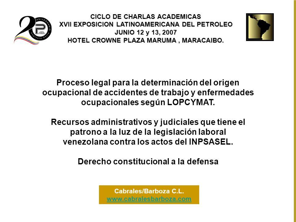 Proceso legal para la determinación del origen ocupacional de accidentes de trabajo y enfermedades ocupacionales según LOPCYMAT. Recursos administrati