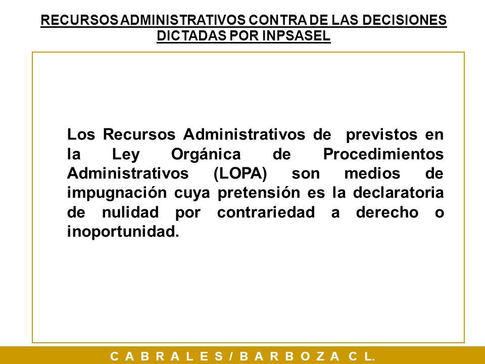 Los Recursos Administrativos de previstos en la Ley Orgánica de Procedimientos Administrativos (LOPA) son medios de impugnación cuya pretensión es la