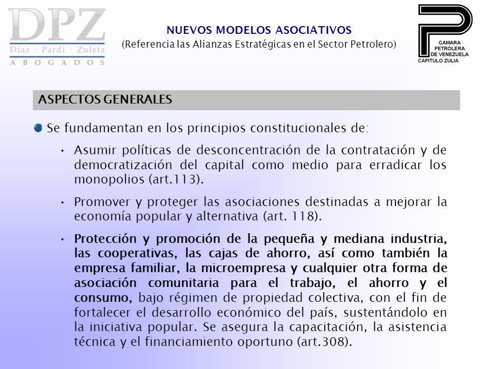Se fundamentan en los principios constitucionales de: Asumir políticas de desconcentración de la contratación y de democratización del capital como me