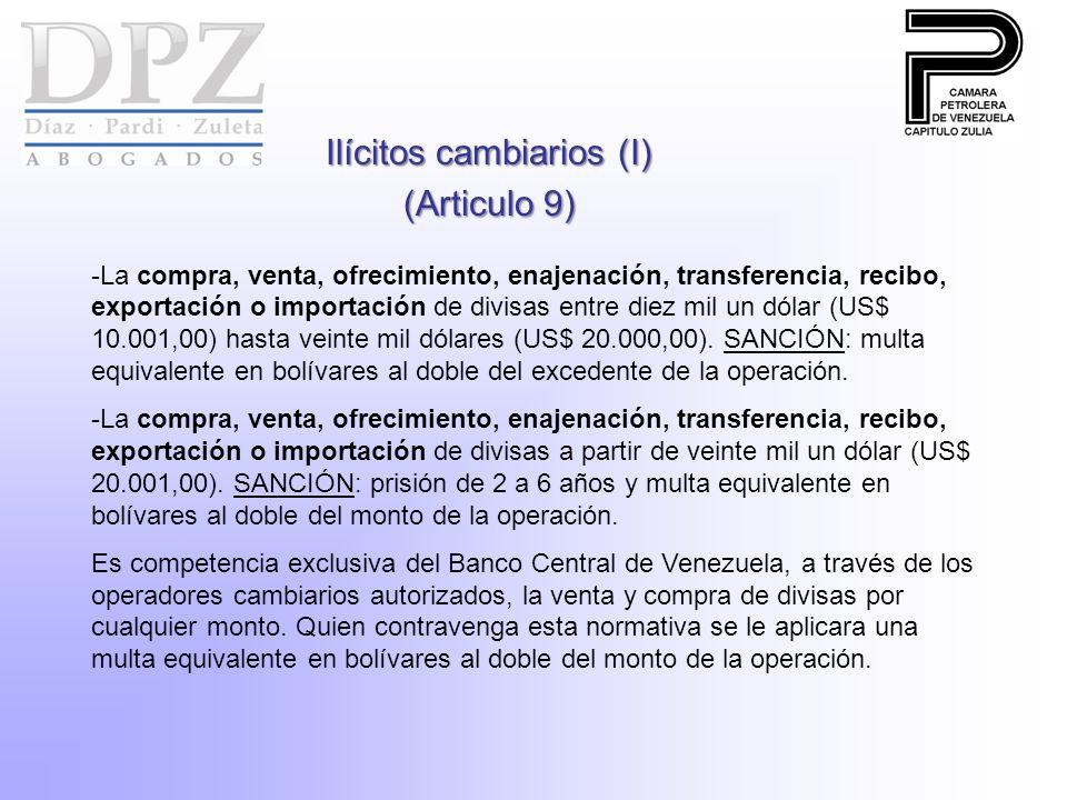 Ilícitos cambiarios (I) (Articulo 9) -La compra, venta, ofrecimiento, enajenación, transferencia, recibo, exportación o importación de divisas entre d