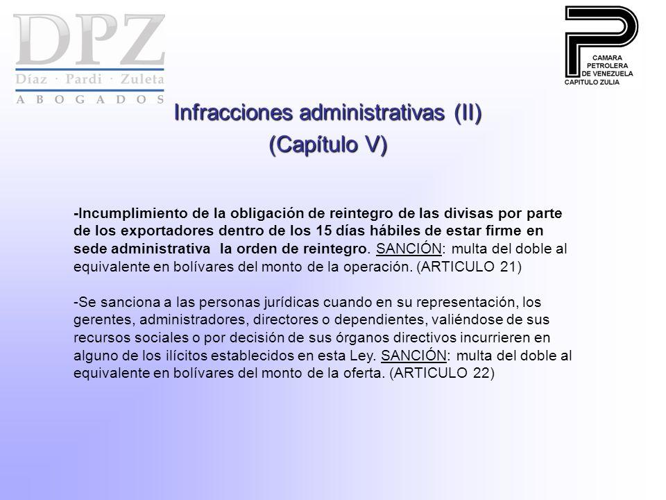Infracciones administrativas (II) (Capítulo V) -Incumplimiento de la obligación de reintegro de las divisas por parte de los exportadores dentro de los 15 días hábiles de estar firme en sede administrativa la orden de reintegro.