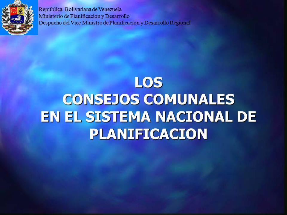 República Bolivariana de Venezuela Ministerio de Planificación y Desarrollo Despacho del Vice Ministro de Planificación y Desarrollo Regional LOS CONS
