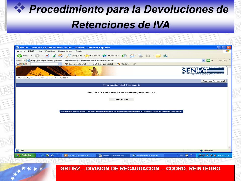 Gerencia de Recaudación-División de Registro y Cuentas Corrientes Procedimiento para la Devoluciones de Retenciones de IVA GRTIRZ – DIVISION DE RECAUDACION – COORD.