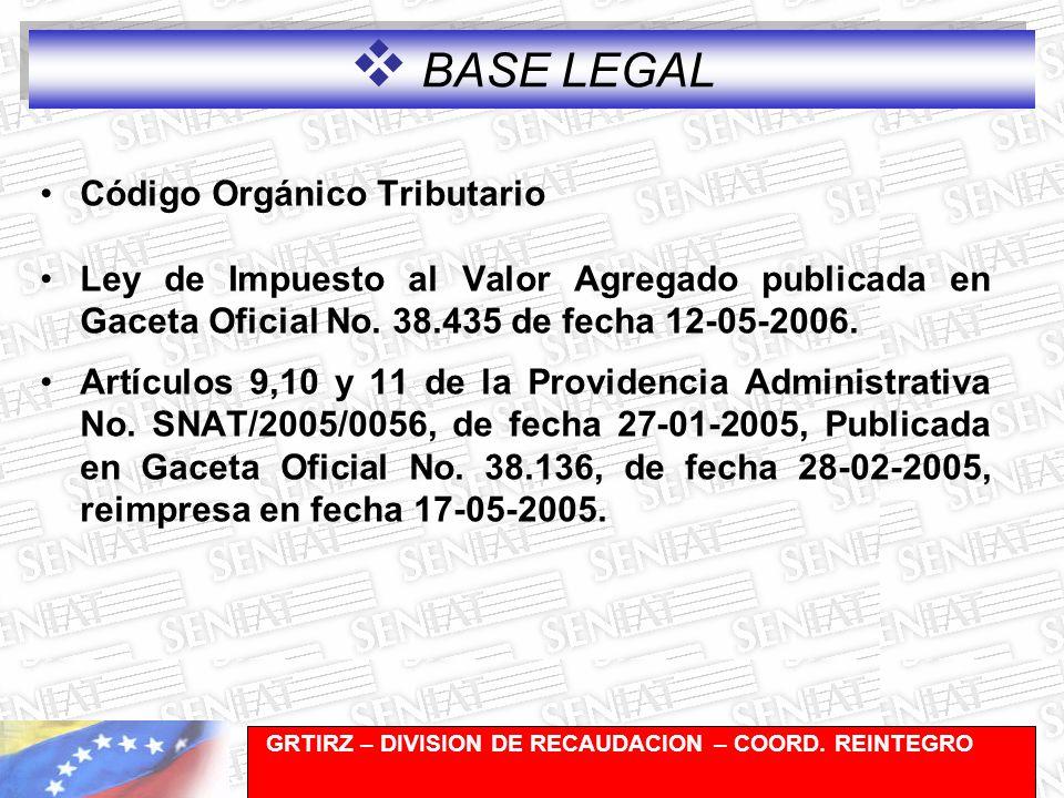 Gerencia de Recaudación-División de Registro y Cuentas Corrientes Código Orgánico Tributario Ley de Impuesto al Valor Agregado publicada en Gaceta Oficial No.
