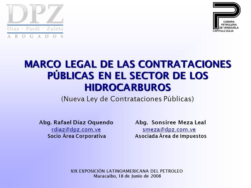 MARCO LEGAL DE LAS CONTRATACIONES PÚBLICAS EN EL SECTOR DE LOS HIDROCARBUROS (Nueva Ley de Contrataciones Públicas) Abg.
