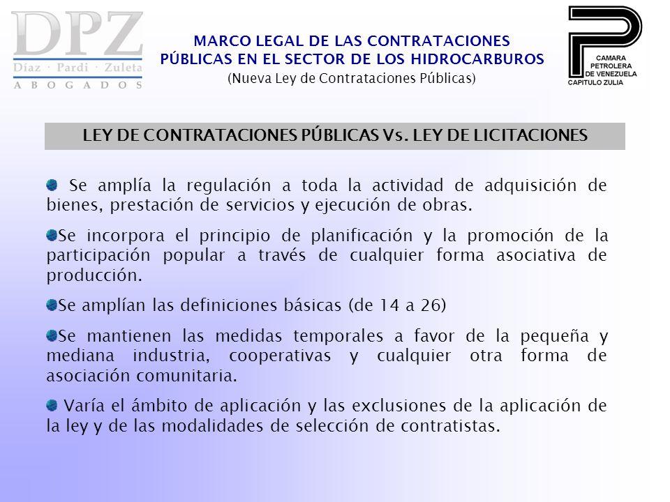Se amplía la regulación a toda la actividad de adquisición de bienes, prestación de servicios y ejecución de obras.